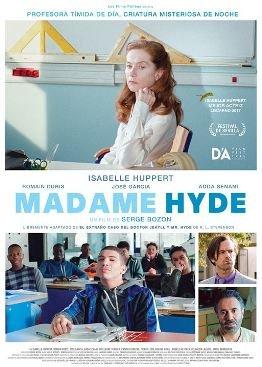 Madame Hyde: Difícil melodrama semifantástico