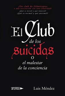 El club de los suicidas o el malestar de la conciencia