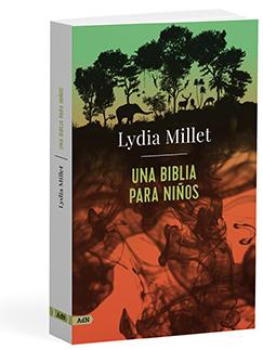 AdN publica 'Una Biblia para niños' de Lydia Millet