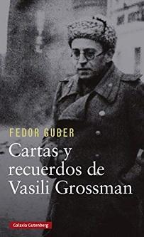 Cartas y recuerdos de Vasili Grossman