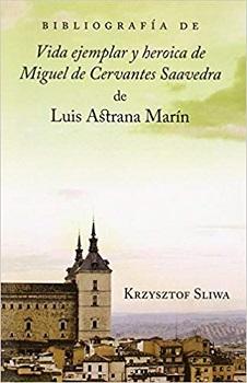 Vida ejemplar y heroica de Miguel de Cervantes Saavedra