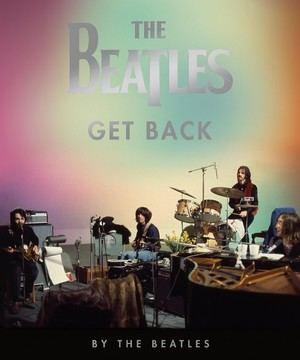Libros Cúpula publicará en octubre 'The Beatles: Get Back', el segundo libro oficial lanzado por Los Beatles