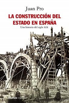 La construcción del estado de España