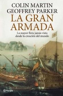 """Geoffrey Parker reconstruye """"La Gran Armada"""" y ofrece conclusiones inesperadas destruyendo mitos"""