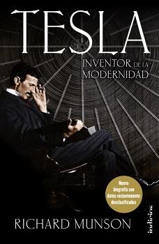 Tesla, el inventor de la modernidad