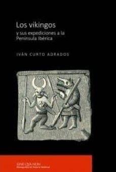 Los vikingos y sus expediciones a la Península Ibérica