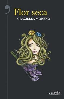 """Flor seca"", de Graziella Moreno"