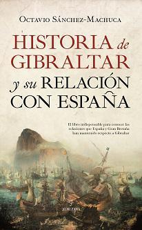 """Octavio Sánchez-Machuca: """"Una de las consecuencias del Brexit es que, por primera vez en 300 años, Gran Bretaña pierde ventaja en el contencioso de Gibraltar mientras que España la adquiere"""