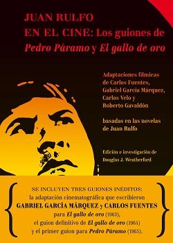 """Editorial RM y la Fundación Juan Rulfo publican el libro """"Juan Rulfo en el cine: Los guiones de Pedro Páramo y El gallo de oro"""""""