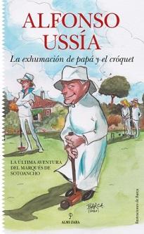 La exhumación y papa y el cróquet