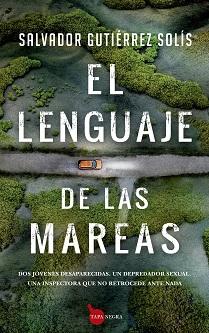 """""""El lenguaje de las mareas"""", de Salvador Gutiérrez Solís"""