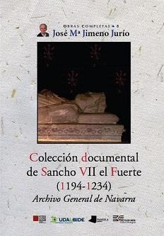 Colección documental de Sancho VII el Fuerte (1194-1234)