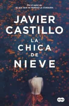 """""""La chica de nieve"""", de Javier Castillo"""