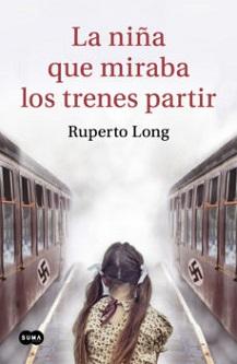 """""""La niña que miraba los trenes partir"""", de Ruperto Long"""