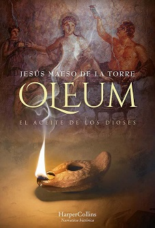 """""""Oleum. El aceite de los dioses"""", de Jesús Maeso de la Torre"""