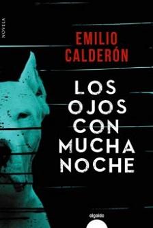 """""""Los ojos con mucha noche"""", de Emilio Calderón"""