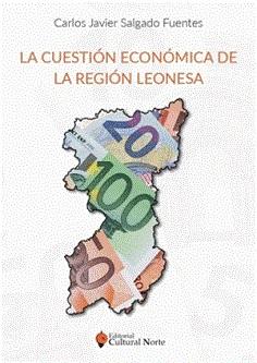 La cuestión económica de la Región Leonesa