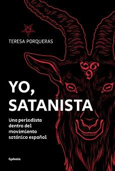 La periodista Teresa Porqueras publica un documentado trabajo que desvela los entresijos del satanismo