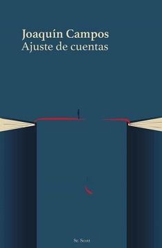 """""""Ajuste de cuentas"""", de Joaquín Campos"""