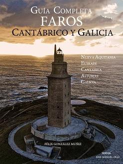 Guía Completa Faros del Cantábrico y Galicia