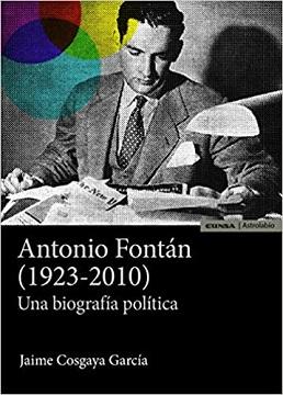 Antonio Fontán (1923-2010): Una biografía política