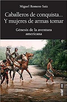 Elcano, Alonso de Ojeda, Lope de Aguirre, Isabel Barreto, María Estrada, Catalina de Erauso... se dan cita en
