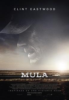 """Crítica de la película """"Mula"""", producida, dirigida e interpretada por Clint Eastwood, su última película"""