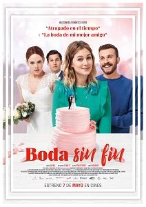 """Ya en cartelera """"Boda sin fin"""", escrita y dirigida por Maggie Peren, una divertida comedia romántica"""