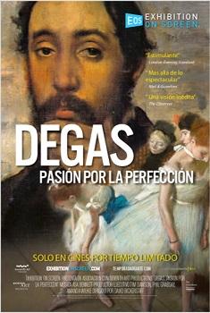 """Se estrena el documental """"Degas. Pasión por la perfección"""", dirigida por David Bickerstaff"""