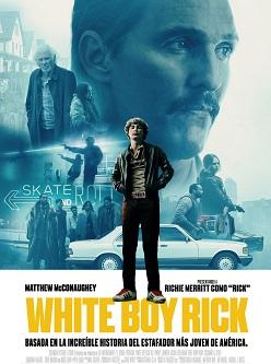 """Se estrena """"White Boy Rick"""", dirigida por Yann Demange, una historia basada en hechos reales"""