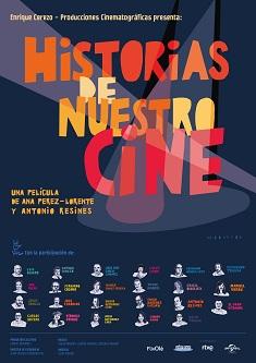 """Se estrena el documental """"Historias de nuestro cine"""", de Antonio Resines y Ana Pérez-Lorente"""