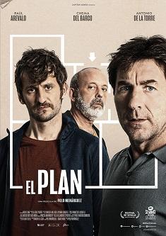 """Reseña de la película """"El plan"""", dirigida por Polo Menárguez y protagonizada por Antonio de la Torre, Raúl Arévalo y Chema del Barco"""