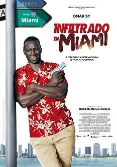 """Se estrena la comedia de acción """"Infiltrado en Miami"""", escrita y dirigida por Rachid Bouchareb"""