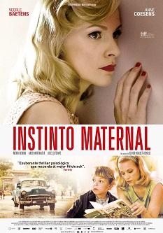 """""""Instinto maternal"""", coescrita y dirigida por Olivier Masset-Depasse, impactante thriller psicológico"""