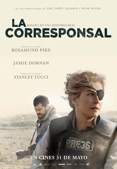 """""""La corresponsal"""", dirigida por Matthew Heineman, película sobre una corresponsal de guerra basada en hechos reales"""