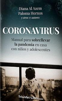 """La editorial Triunfa con tu libro presenta: """"Manual para sobrellevar la pandemia en casa con niños y adolescentes"""""""