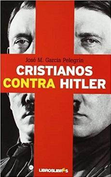 Cristianos contra Hitler