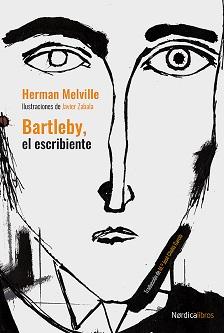 Nórdica reedita en el bicentenario de Herman Melville: «Bartleby, el escribiente», ilustrado por Javier Zabala
