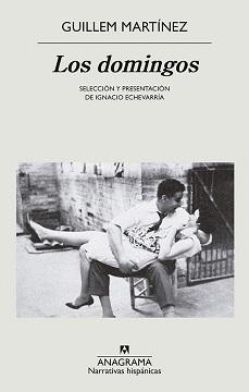 Guillem Martínez recopila sus mejores artículos domingueros en