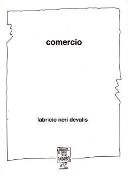 """""""Comercio"""": un poemario del argentino Fabricio Devalis"""