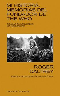 Roger Daltrey, el mítico cantante de The Who, publica su autobiografía