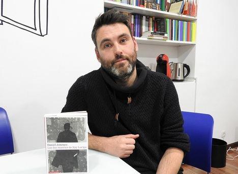 """Daniel Jiménez: """"Si no escribo mi vida es simple supervivencia, si escribo siento que estoy vivo"""""""