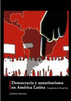 Democracia y autoritarismo en América Latina