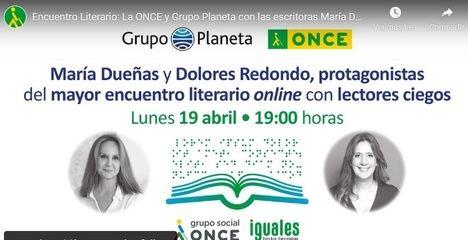 María Dueñas y Dolores Redondo, protagonistas del mayor encuentro literario online con lectores ciegos