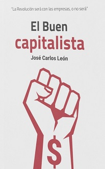 """""""El Buen Capitalista"""", el libro que desmonta los falsos mitos del libre mercado"""