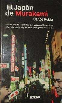 """""""El Japón de Murakami"""", de Carlos Rubio"""