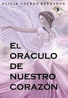 """La periodista, Alicia Luengo publica su primera obra literaria """"El Oráculo de nuestro corazón"""""""