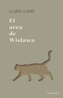 """""""El arca de Wislawa"""": La poesía de Wislawa Szymborska como salvación"""