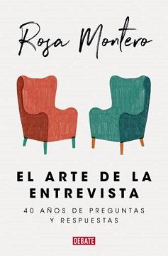 Rosa Montero publica una selección de sus mejores trabajos periodísticos en