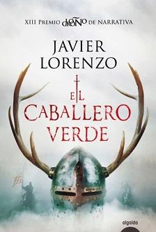 Algaida Editores publica la nueva novela histórica de Javier Lorenzo